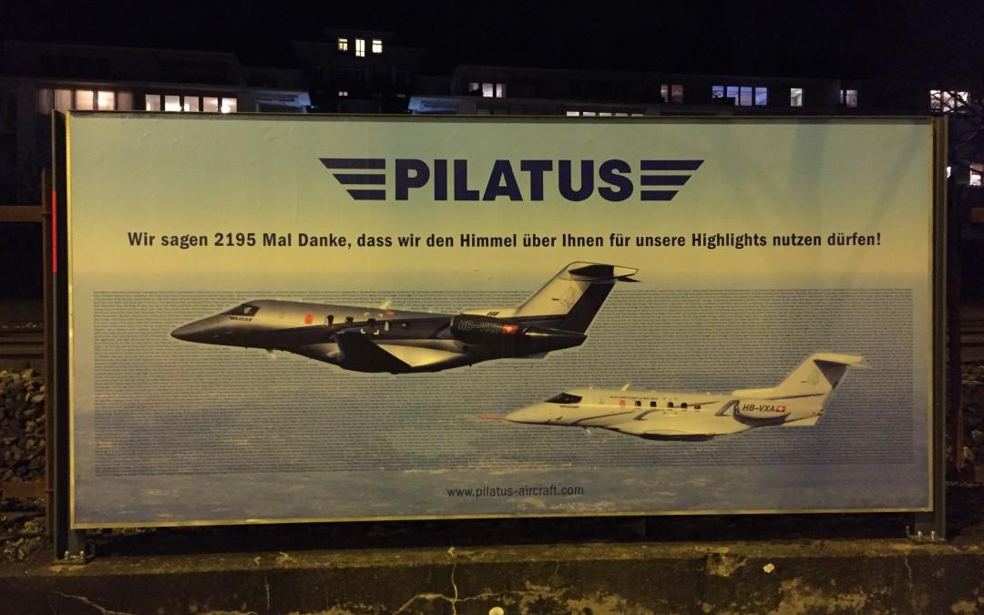 Ein Beispiel für Aussenwerbung im B2B Marketing – heute Pilatus Aircraft
