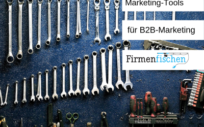 Marketing-Tools für B2B-Marketer in 2021
