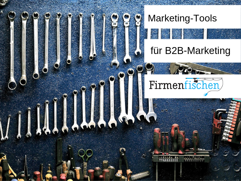 Marketing-Tools für B2B-Marketer in 2020