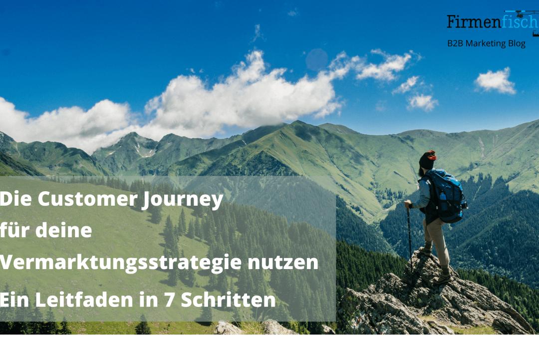 Die Customer Journey als Leitfaden für deine Vermarktungsstrategie